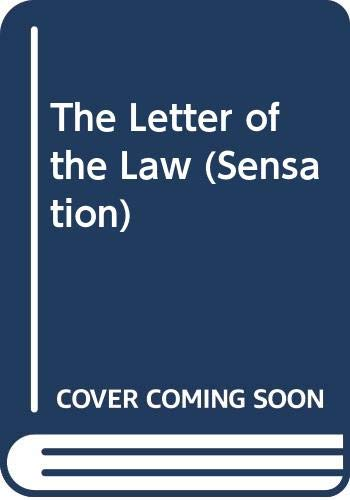 9780373583904: The Letter of the Law (Sensation)