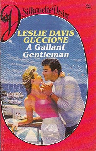 9780373583959: A Gallant Gentleman (Desire S.)