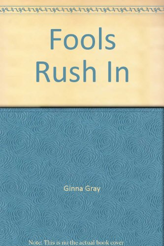9780373584581: Fools Rush in