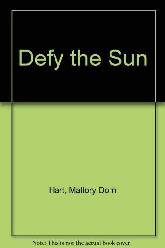 9780373584796: Defy the Sun