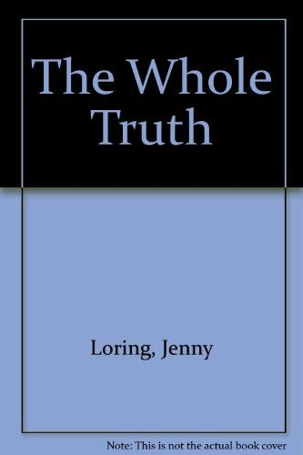 The Whole Truth: Loring, Jenny