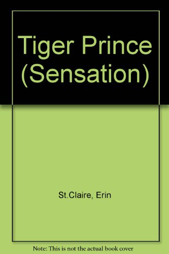 9780373585687: Tiger Prince (Sensation S.)