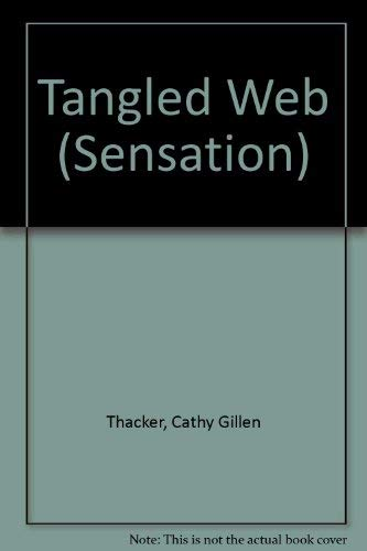 9780373586455: Tangled Web (Sensation)