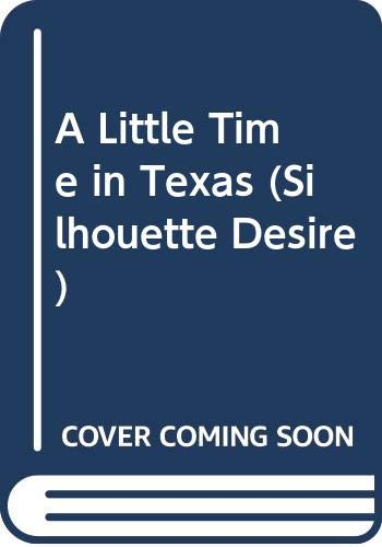 A Little Time in Texas (Desire) (037358654X) by Joan Johnston