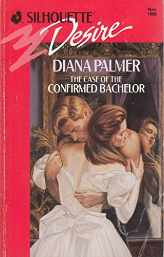 9780373586653: The Case of the Confirmed Bachelor (Desire)