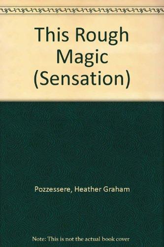 9780373586790: This Rough Magic (Sensation)