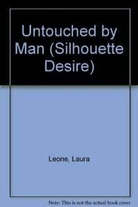 9780373587421: Untouched by Man (Desire)