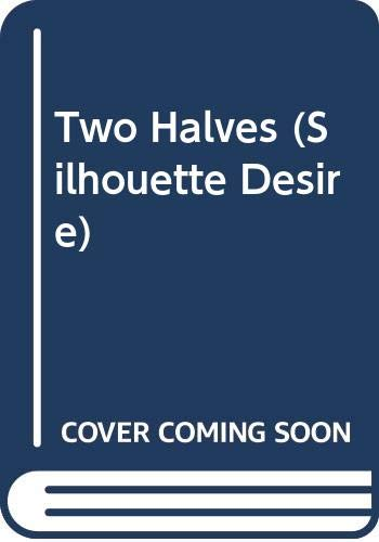Two Halves (Desire) (9780373587537) by Lass Small