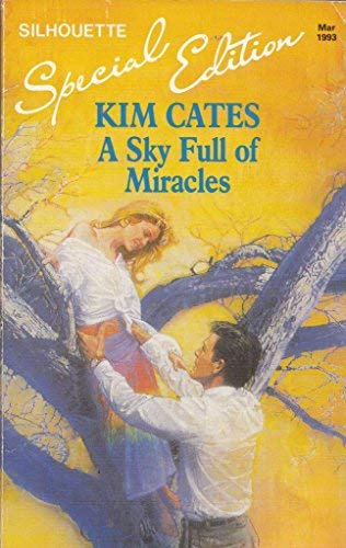 A Sky Full of Miracles: Cates, Kim