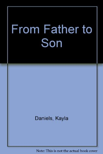 9780373587933: From Father to Son