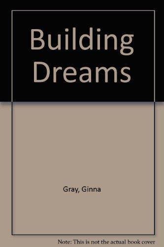 9780373587957: Building Dreams (Silhouette Special Edition, No 9792)