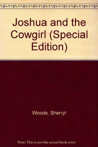 9780373588978: Joshua and the Cowgirl (Special Edition)