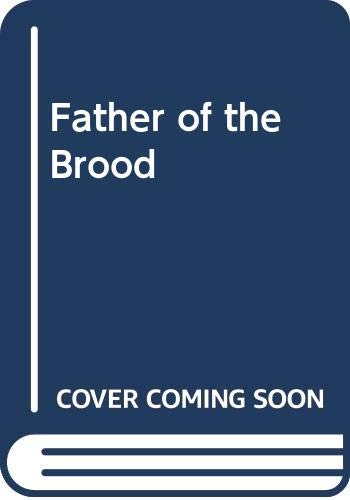 9780373589456: Father of the Brood