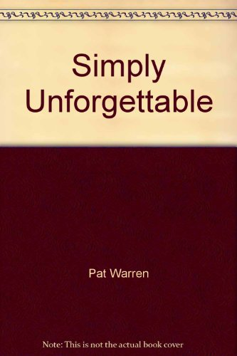 9780373589463: Simply Unforgettable