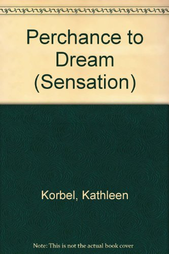 9780373589579: Perchance to Dream (Sensation)