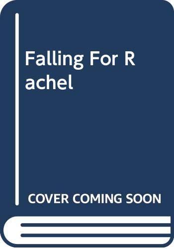 9780373589883: Falling for Rachel