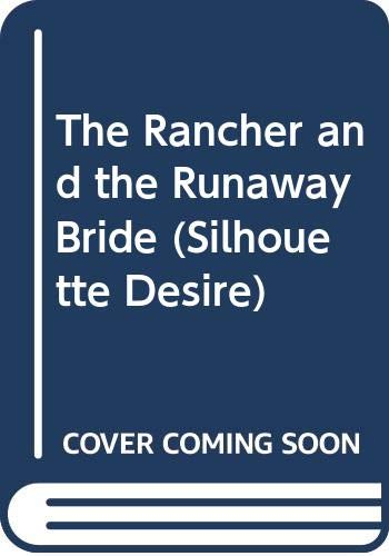 The Rancher and the Runaway Bride (Desire) (037358993X) by Joan Johnston