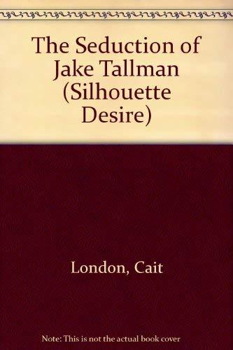 9780373591329: The Seduction of Jake Tallman (Desire)