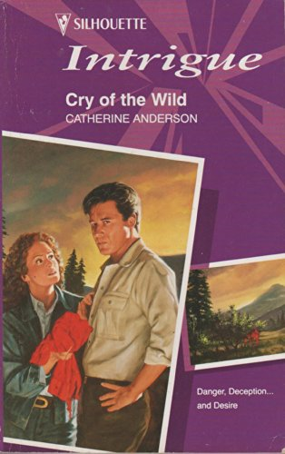 9780373592982: Cry of the Wild (Intrigue)