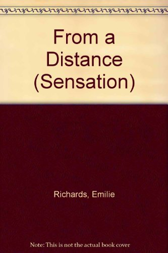 9780373593033: From a Distance (Sensation)