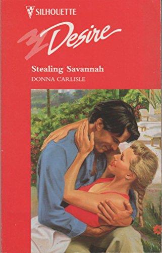 9780373593095: Stealing Savannah (Desire)