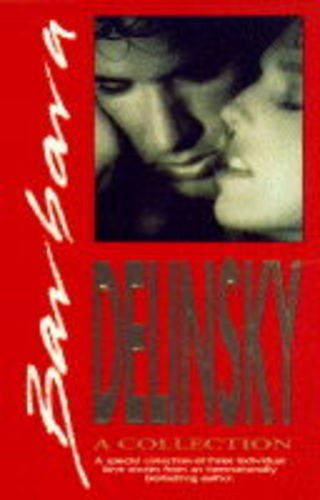 9780373593163: Barbara Delinsky: A Collection -