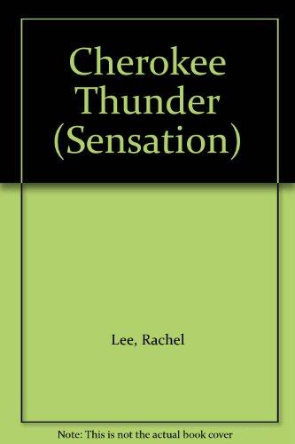 9780373593286: Cherokee Thunder (Sensation)