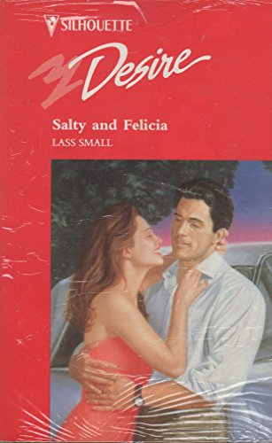 9780373593477: Salty and Felicia (Desire)