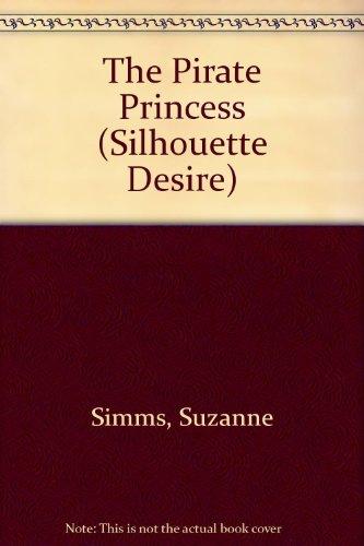 The Pirate Princess (Desire): Suzanne Simms, Suzanne