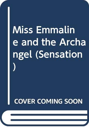 9780373593712: Miss Emmaline and the Archangel (Sensation)