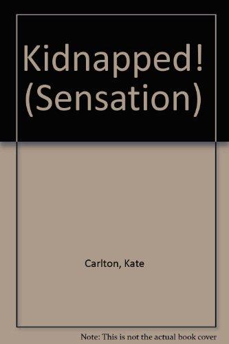 9780373595150: Kidnapped! (Sensation)