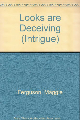 9780373595358: Looks Are Deceiving (Intrigue)