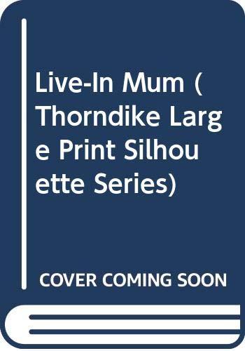 9780373595990: Live-In Mum