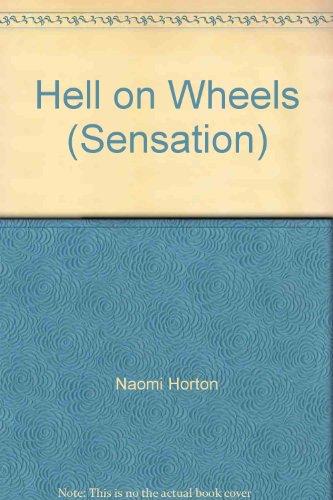 9780373596058: Hell on Wheels (Sensation)