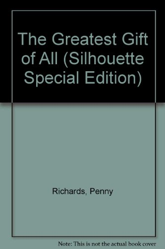 9780373596423: The Greatest Gift of All (Silhouette Special Edition)