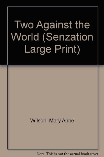 Two Against the World (0373596677) by Wilson, Mary Anne
