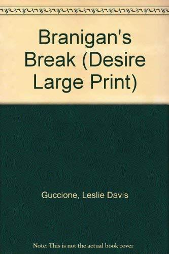 9780373597383: Branigan's Break (Desire Large Print)