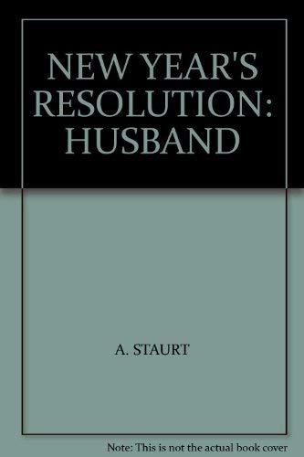 "New Year""s Resolution: Husband.: Anne Stuart, Rebecca"