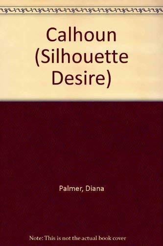 9780373598526: Calhoun (Silhouette Desire)