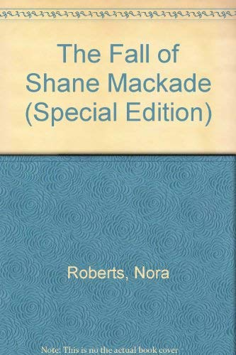 9780373598632: The Fall of Shane Mackade (Special Edition)