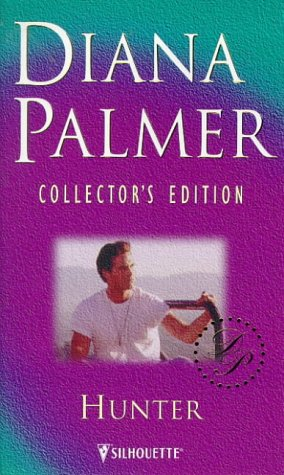 9780373598984: Hunter (Diana Palmer Collector's Editions)