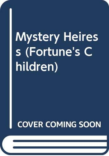 9780373599516: Mystery Heiress (Fortune's Children)