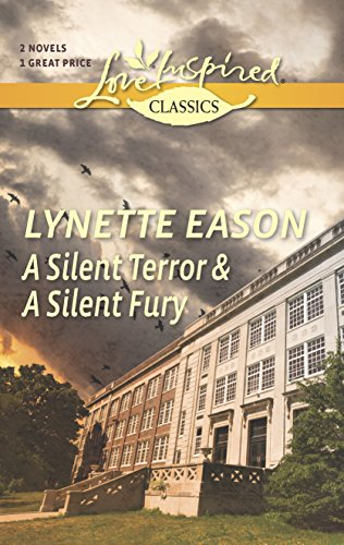 9780373601172: A Silent Terror and A Silent Fury (Love Inspired Classics)