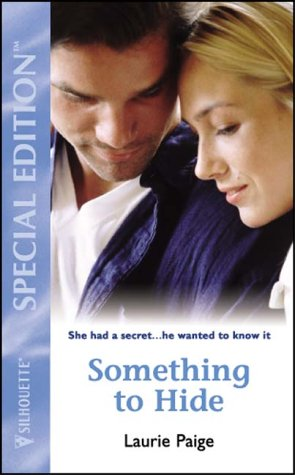 9780373601554: Something to Hide (Silhouette Special Edition S.)