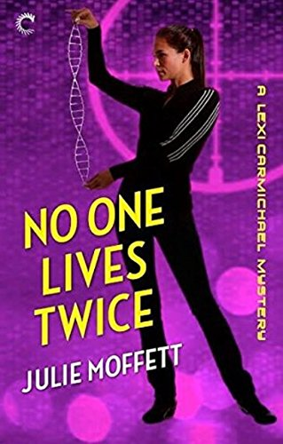 9780373601578: No One Lives Twice : A Lexi Carmichael Mystery (Silhouette Special Products)