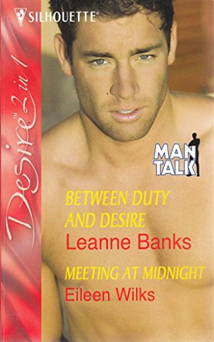 Between Duty and Desire: AND Meeting at: Wilks, Eileen, Banks,
