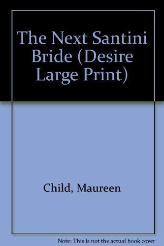 9780373602360: The Next Santini Bride (Large Print Silhouette Desire)
