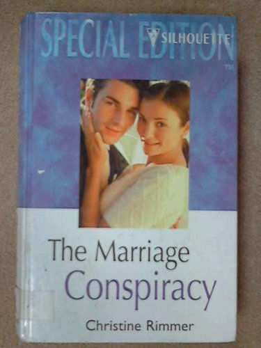 9780373602674: The Marriage Conspiracy (Silhouette Special Edition Romance - Large Print)