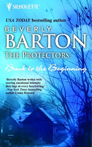 9780373602940: The Protectors: Back to the Beginning (Silhouette Special Products)