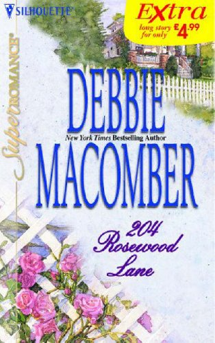 Rosewood Lane (Silhouette Super Romance Series Extra) (9780373602988) by Debbie Macomber